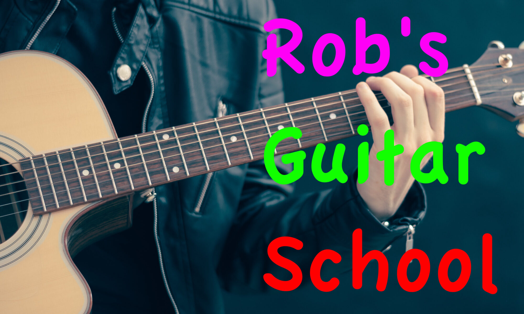 Rob's Guitar School